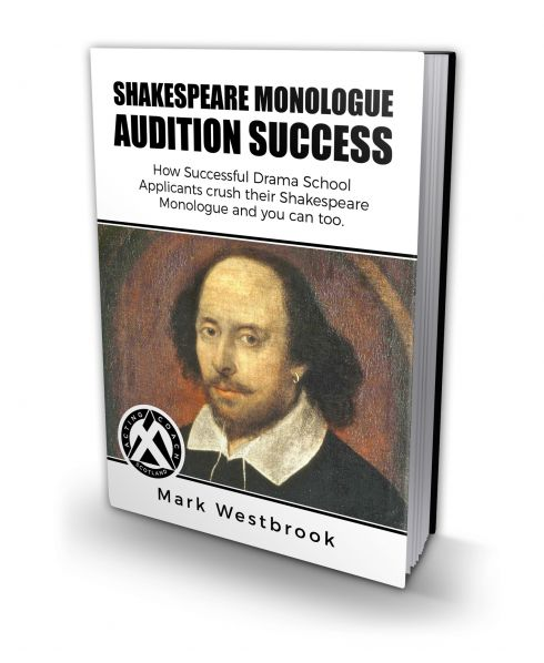 Shakespeare Monologue Success eBook by Mark Westbrook